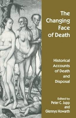 The Changing Face of Death by Glennys Howarth