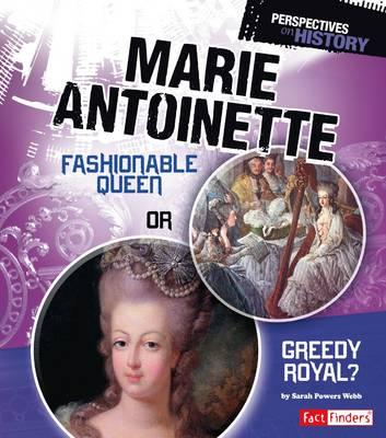 Marie Antoinette by Sarah Powers Webb