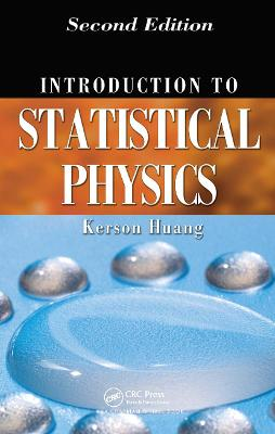 Introduction to Statistical Physics by Kerson Huang