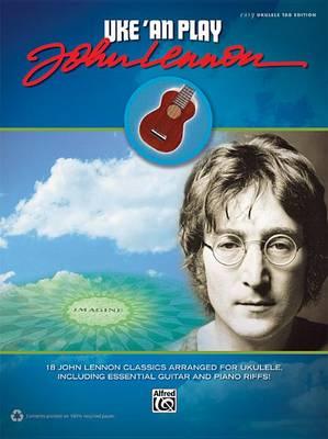 Uke 'an Play: John Lennon by John Lennon