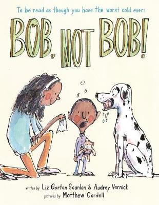 Bob, Not Bob! by Cynthia Rylant