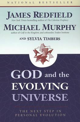 God and the Evolving Universe by James Redfield