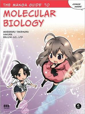 The Manga Guide To Molecular Biology by Masaharu Takemura