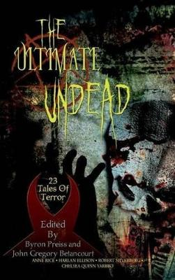 The Ultimate Undead by Professor Anne Rice