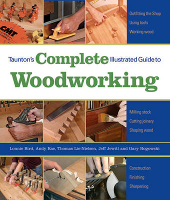 Taunton's Complete Illustrated Guide to Woodworking book