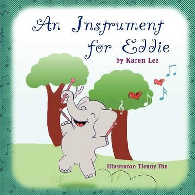 An Instrument for Eddie by Karen Lee