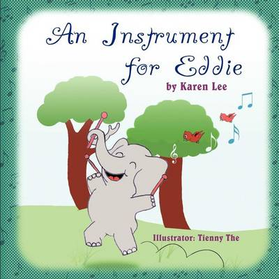 An Instrument for Eddie by Karen Lee