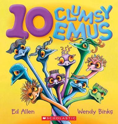 10 Clumsy Emus by Ed Allen