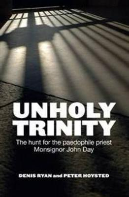 Unholy Trinity by Denis Ryan