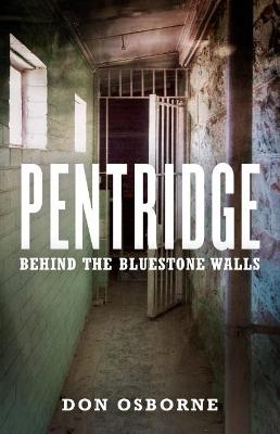 Pentridge by Don Osborne