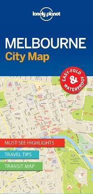 Lonely Planet Melbourne City Map by Lonely Planet
