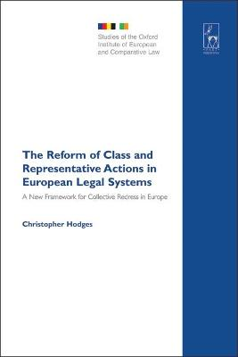 Reform of Class and Representative Actions in European Legal Systems book