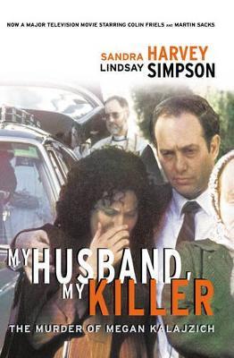 My Husband, My Killer by Sandra Harvey