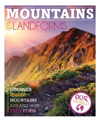 Mountains and Landforms by Sarah Levete