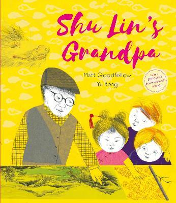 Shu Lin's Grandpa by Matt Goodfellow