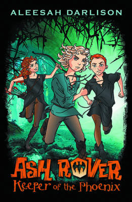 Ash Rover: Keeper of the Phoenix (Book 1) book