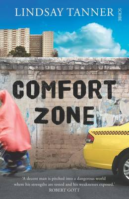 Comfort Zone by Lindsay Tanner