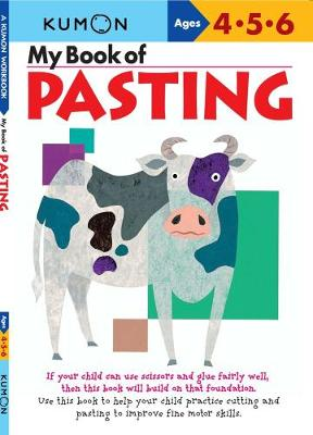 My Book Of Pasting - Us Edition by Kumon