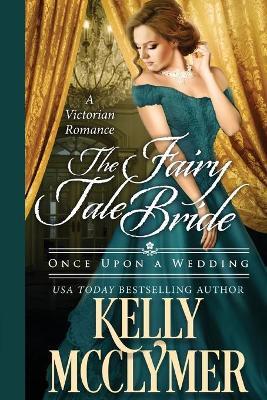 Fairy Tale Bride by Kelly McClymer