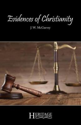 Evidences of Christianity by Timothy McGrew