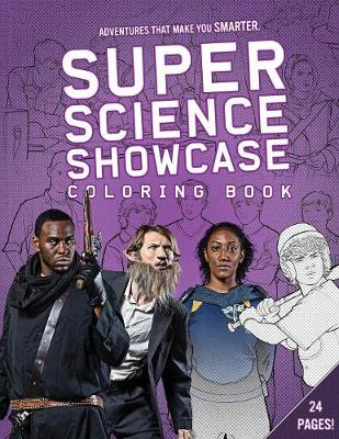 Super Science Showcase: Coloring Book by Cynthia Hlady
