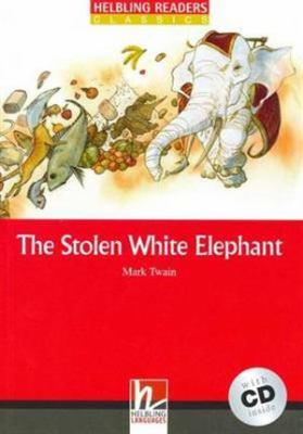The Stolen White Elephant (Level 3) with Audio CD by Mark Twain
