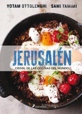 Jerusalen. Crisol de Las Cocinas del Mundo by Yotam Ottolenghi