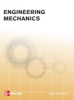 Engineering Mechanics by Val Ivanoff