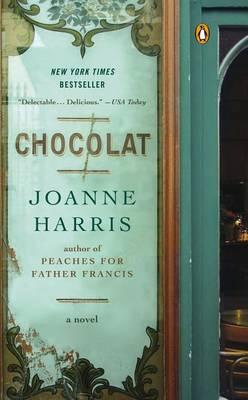 Chocolat: a Novel by Joanne Harris