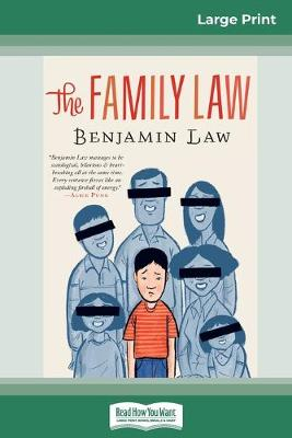 The Family Law (16pt Large Print Edition) by Benjamin Law