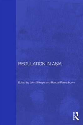 Regulation in Asia by John Gillespie
