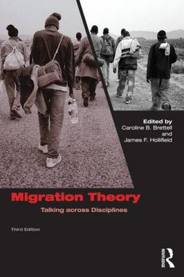 Migration Theory by James F. Hollifield