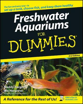 Freshwater Aquariums for Dummies, 2nd Edition book