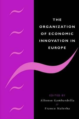 Organization of Economic Innovation in Europe book