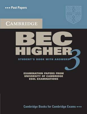 Cambridge BEC Higher 3 Student's Book with Answers Cambridge BEC Higher 3 Student's Book with Answers Level 3 by Cambridge ESOL