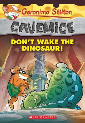 Don't Wake the Dinosaur! by Geronimo Stilton