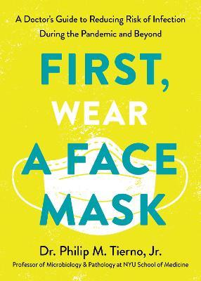 First, Wear a Face Mask book