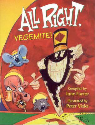 All Right, Vegemite! by June Factor