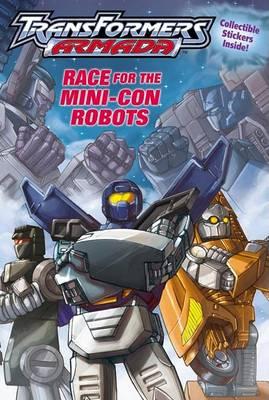 Transformers Armada - Race for the Mini Con book