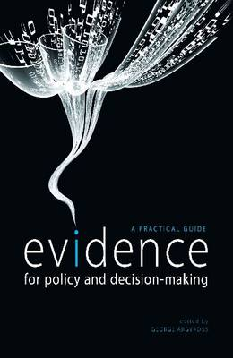 Evidence for Policy and Decision-Making by George Argyrous