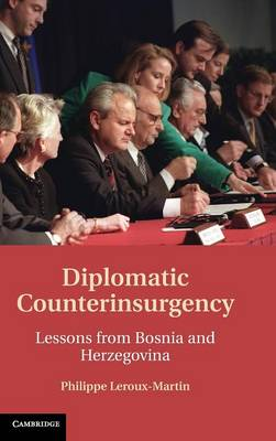 Diplomatic Counterinsurgency by Philippe Leroux-Martin
