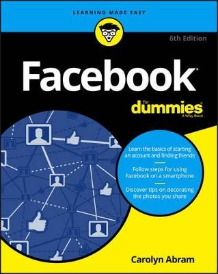 Facebook For Dummies by Carolyn Abram