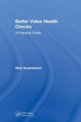 Better Value Health Checks by Nick Summerton