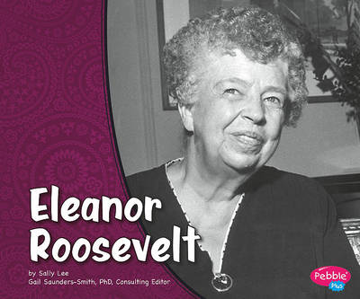 Eleanor Roosevelt by Sally Lee