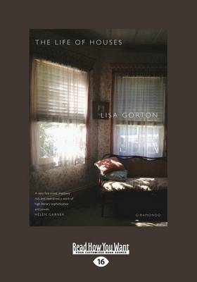 The The Life of Houses by Lisa Gorton