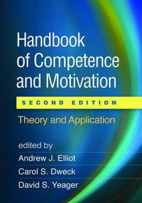 Handbook of Competence and Motivation, Second Edition by Andrew J. Elliot