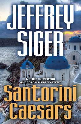 Santorini Caesars by Jeffrey Siger