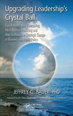 Upgrading Leadership's Crystal Ball book