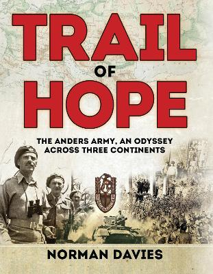 Trail of Hope by Norman Davies