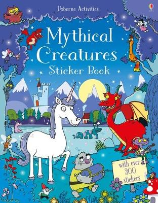 Mythical Creatures Sticker Book by Kirsteen Robson